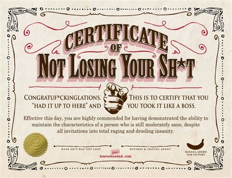 Your Certificate of Not Losing Your Sh*t   ParentaLaughs