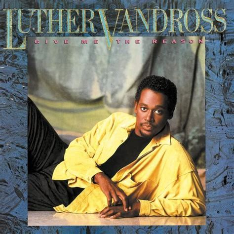 Luther Vandross   Give Me the Reason   Music   Album