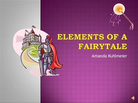 Elements Of A Fairytale What Is A Tale Powerpoint
