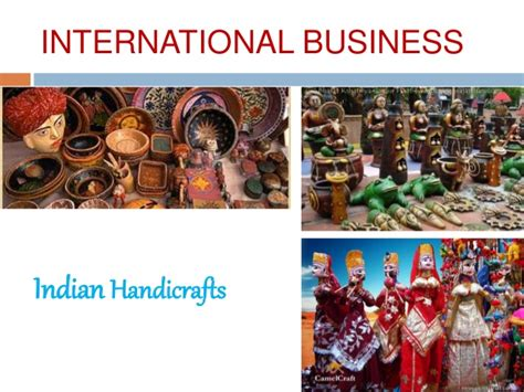 International Mba In India by International Business Marketing Handicrafts