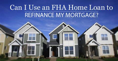 can i use an fha to refinance my mortgage 800 buy kwik