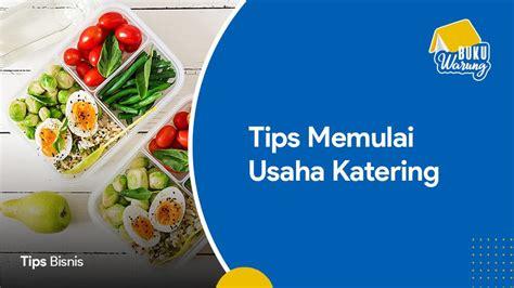 tips memulai usaha katering rumahan modal kecil
