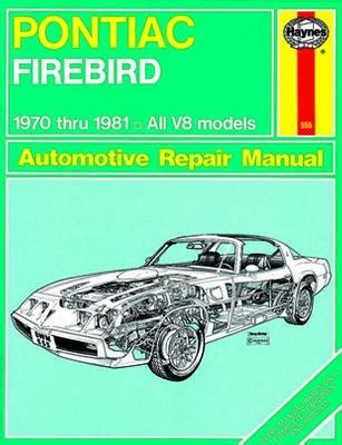 best auto repair manual 1997 pontiac firebird lane departure warning pontiac firebird haynes repair manual 1970 1981 hay79018