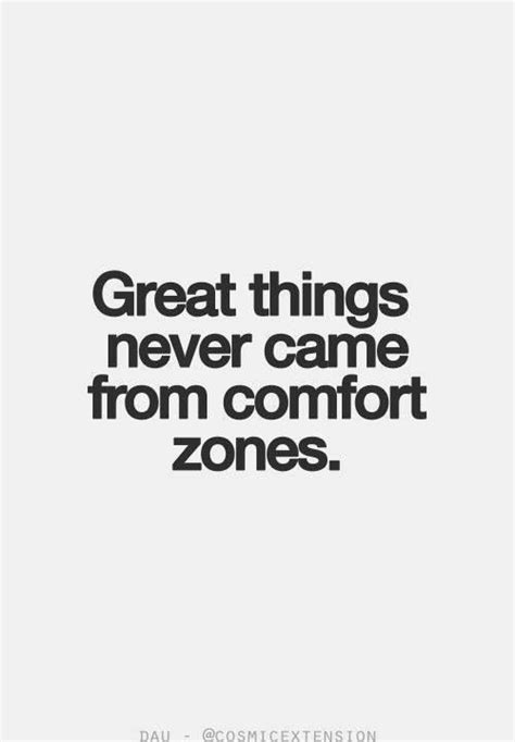 comfort zone quotes inspiration pinterest get out of your comfort zone inspirational