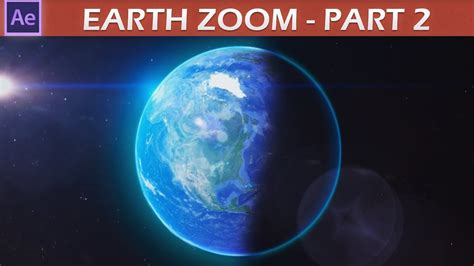 Tutorial After Effects Earth Zoom | after effects earth zoom tutorial pt 2 youtube