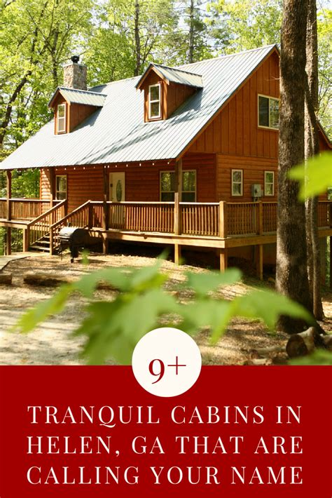 9 tranquil cabins in helen ga that are calling your name
