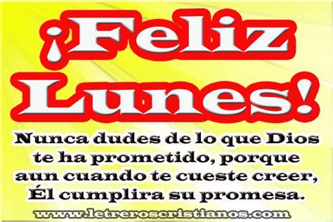 imagenes feliz lunes para facebook 161 feliz lunes mensaje 171 letreros cristianos com
