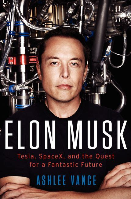 elon musk quest for a fantastic future 135 best books worth reading images on pinterest