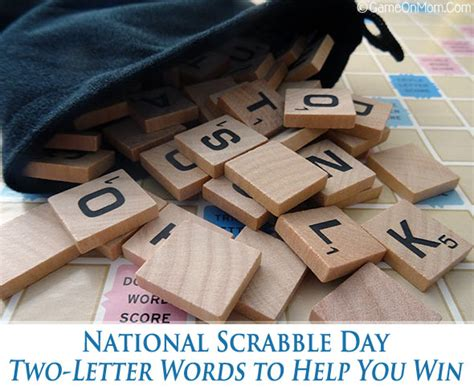 can you use two letter words in scrabble national scrabble day two letter words to help you win