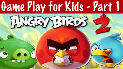 angry birds games gamers 2 play gamers2play angry birds 2 game play online for kids part 1 youtube