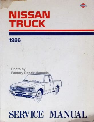 1986 Nissan 720 Truck Factory Service Manual Original