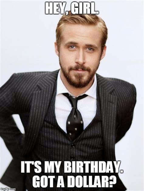 Happy Birthday Ryan Gosling Meme - ryan gosling imgflip