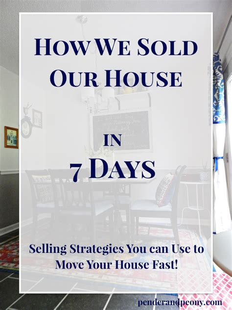 how to house your in 7 days how we sold our house in 7 days pender peony a southern lifestyle