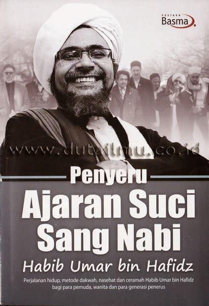 Novel Salah Asuhan By Ad Bookstore pustaka iman penyeru ajaran suci sang nabi habib umar