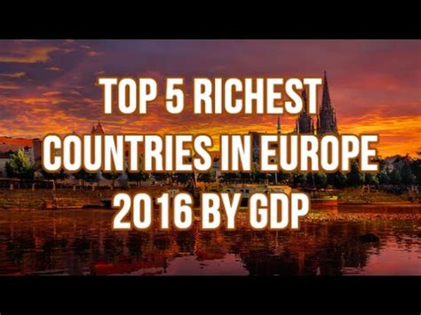 top 5 richest countries in europe 2016 by nominal