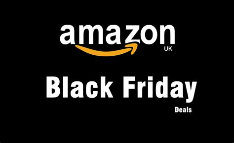 black friday amazon best electronics black friday deals on amazon uk goandroid