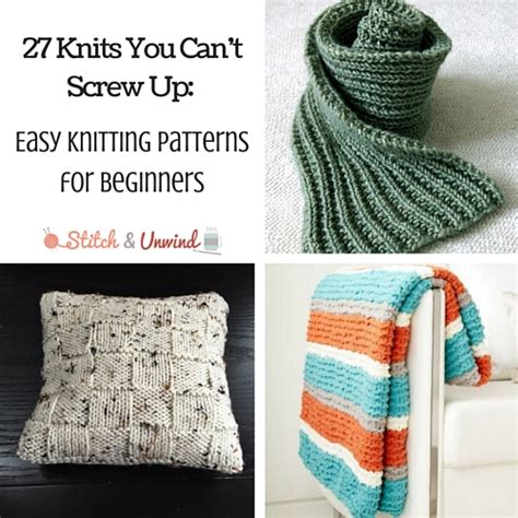 easy things to knit for beginners 27 knits you can t up easy knitting patterns for