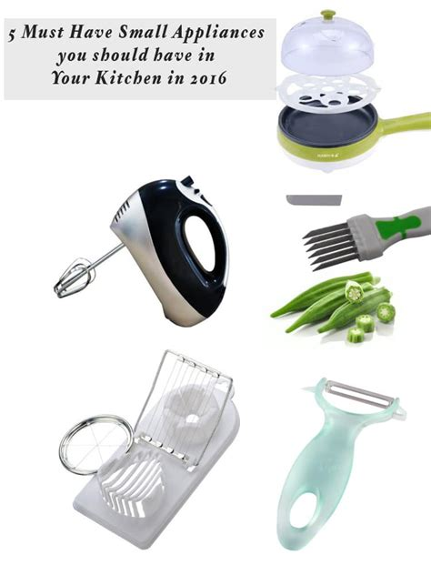 must have kitchen appliances 2016 5 must have kitchen tools in your kitchen in 2016 my