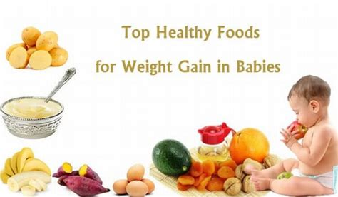 how to make a gain weight best healthy foods for weight gain in children baby india