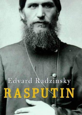 the rasputin file the rasputin file edvard radzinsky onthewebaccuse