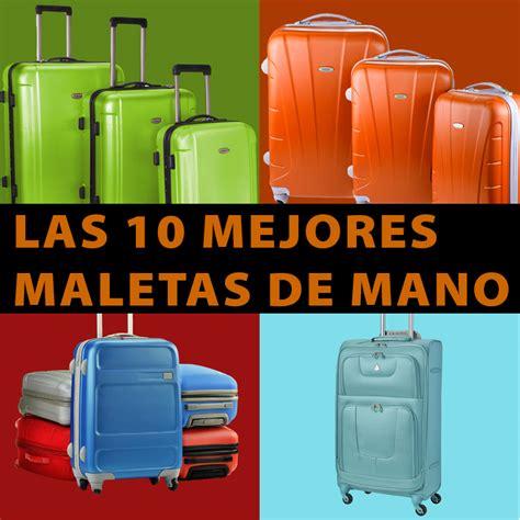 las top  mejores maletas de mano la guia definitiva  ahorrar tips  tu viaje