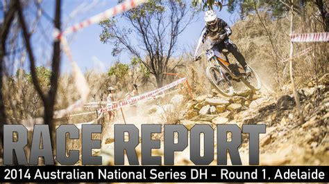 Australian National For Mba by Race Report Dh From 1 Of The 2014 Australian