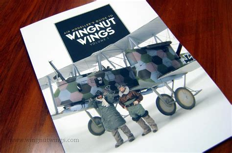 wingnut wings volume 2 air modeller s guide books air modellers guide to wingnut wings 1