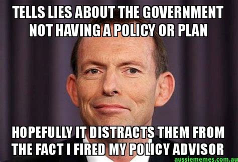Lies Memes - tells lies about the government not having a policy or