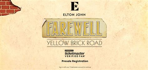 ticketmaster verified fan farewell yellow brick verified fan registration ticket