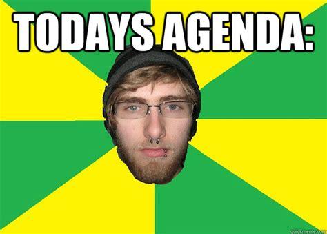 Agenda Meme - todays agenda caption 3 goes here aussie dole bludger
