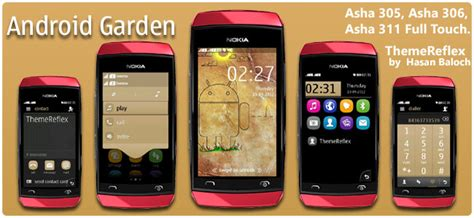 nokia asha 311 all themes android garden theme for nokia asha 305 asha 306 asha