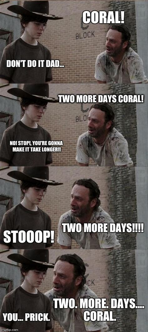 Coral Meme - rick and carl long meme imgflip