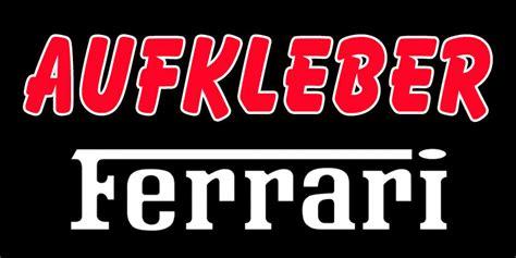 Ferrari Aufkleber by Ferrari Aufkleber Ferrari Flagge