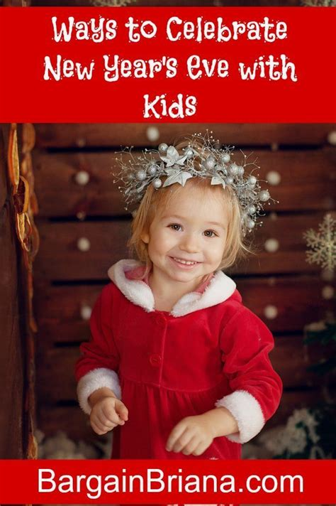 ways to celebrate new year s eve with kids new years eve