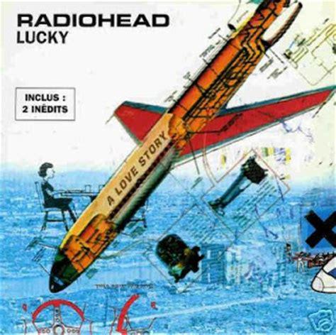 lucky testo radiohead lucky ufficiale testo e traduzione