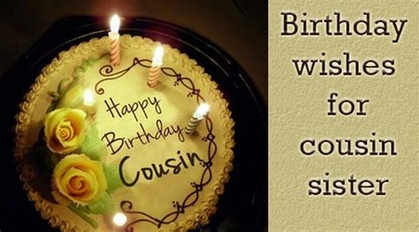 cusion sister birthday wishes for cousin sister birthday messages