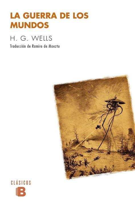 libro la guerra de los la guerra de los mundos wells h g libro en papel 9788490703601
