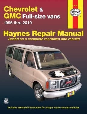 service manual electric power steering 2012 gmc savana 1500 parking system remove a chevrolet express gmc savana full size gas vans 96 10 haynes repair manual haynes manuals