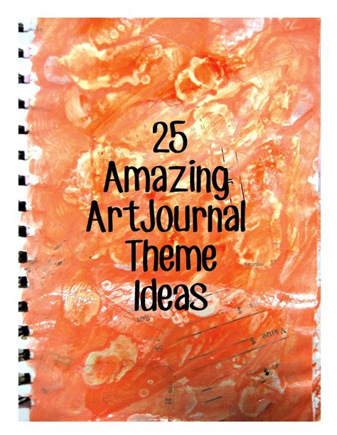 blogspot themes art woke up with ideas 25 amazing art journal theme ideas