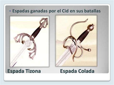 espadas del cid tizona y colada poema de mio cid