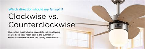 which way is clockwise on a ceiling fan electricsuppliesonline com clockwise or counterclockwise