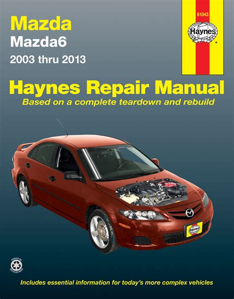 mazda6 03 13 haynes repair manual haynes manuals