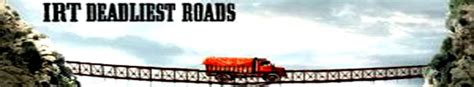 irt deadliest roads tv series 2010 imdb irt deadliest roads sharetv