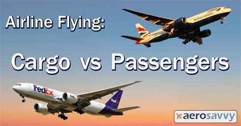 airline flying cargo vs passengers aerosavvy