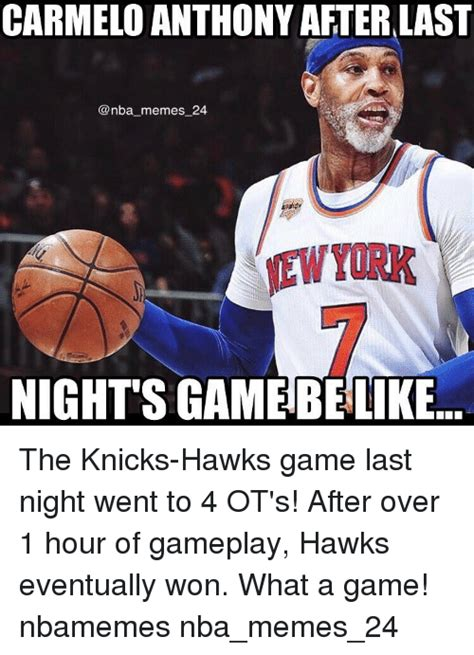 carmelo anthony memes carmelo anthony after last memes 24 nights gamebelike the