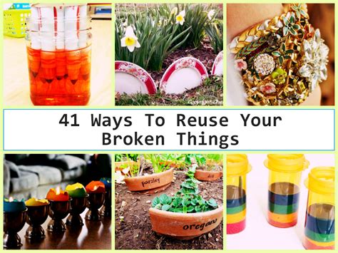 diy how to reuse your 41 ways to reuse your broken things