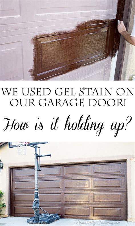 Garage Door Gel Stain Diy Gel Stain Garage Door Update Gel Stains Garage