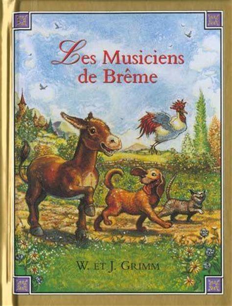 libro les musiciens de brme livre les musiciens de br 234 me grimm jacob grimm wilhelm acheter occasion 18 01 1993