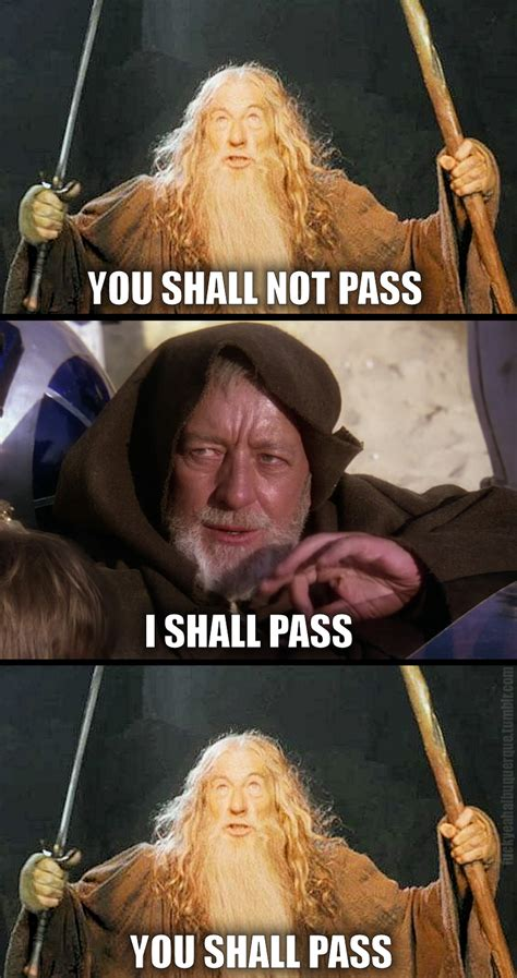 You Shall Not Pass Meme - image 127127 you shall not pass know your meme
