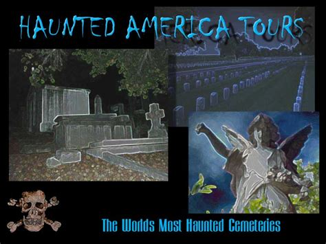 the haunted beat relocation com s list of famous haunted most haunted cemeteries the real ghosts